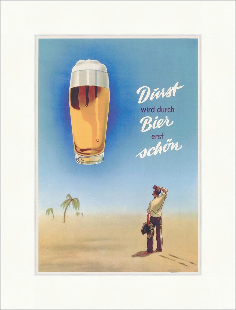 Ein Bier Das Macht Den Durst Erst Schön