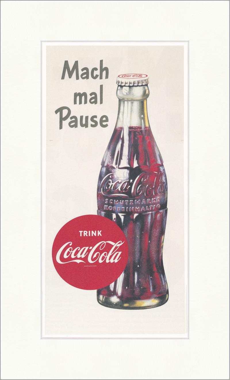 Mach mal Pause Coca Cola Getränk Marke Werbung Plakat Kunstdruck ...